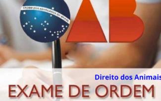 OAB: Direito dos Animais no Exame de Ordem